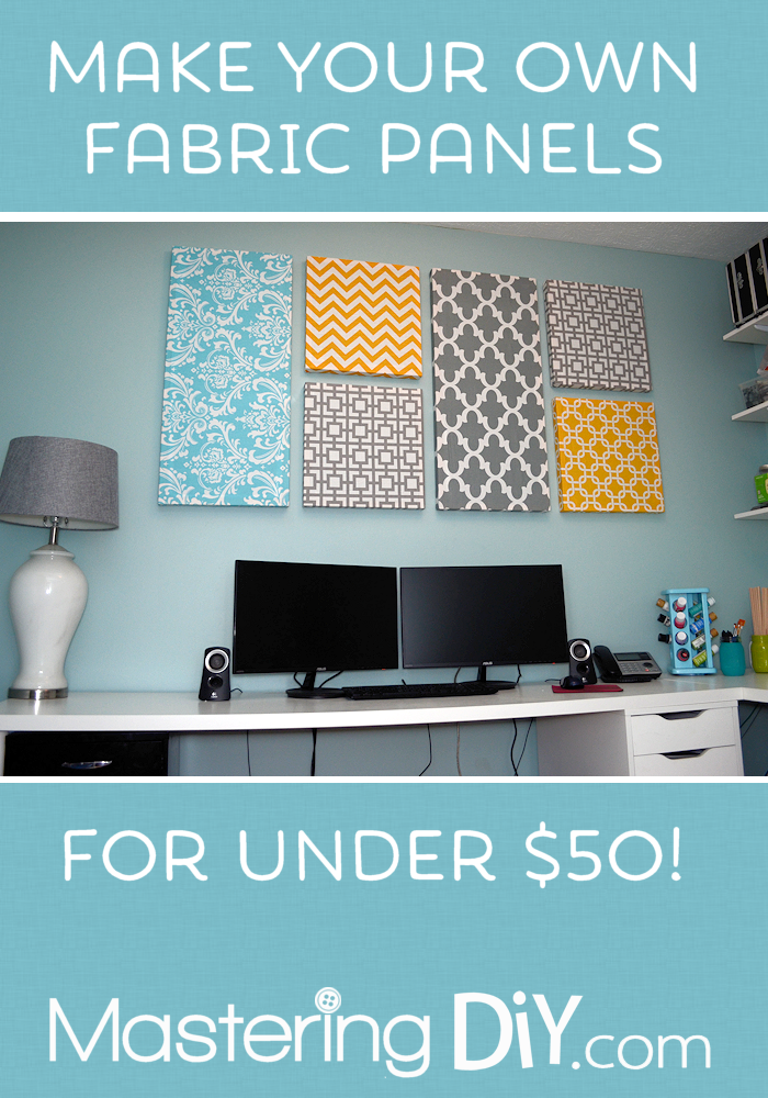 Diy Fabric Wall Panels : Make your own fabric panels mastering diy