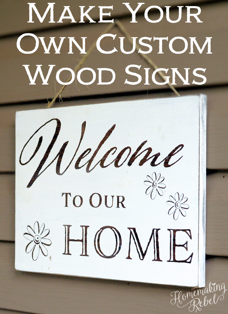 Make Your Own Custom Wood Signs